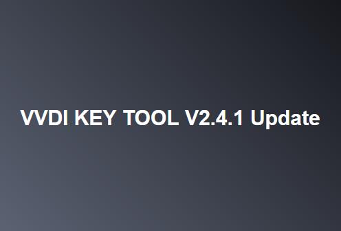 VVDI KEY TOOL V2.4.1